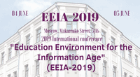 """Education Environment for the Information Age"" (EEIA-2019)"